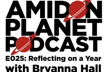 Thumbnail for Episode 25 of the Amidon Planet Podcast