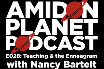 Cover Image for Episode 28 of the Amidon Planet Podcast: Teaching and the Enneagram with Nancy Bartelt
