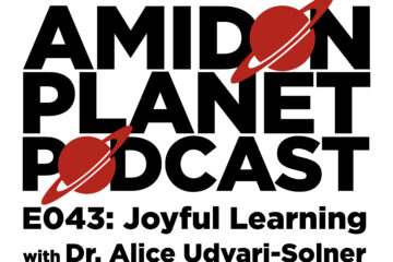 Thumbnail for Episode 43 of the Amidon Planet Podcast: Joyful Teaching with Alice Udvari-Solner