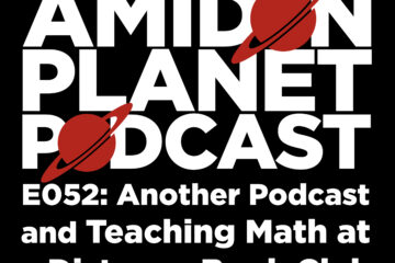 Thumbnail for episode 52: Another Podcast and Teaching Math at a Distance Book Club of the Amidon